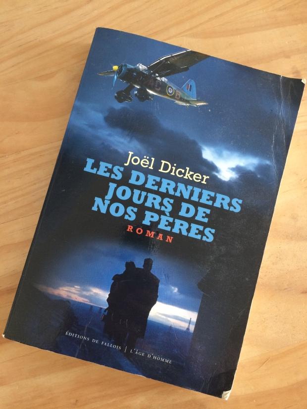 Les derniers jours de nos pères- Joël Dicker