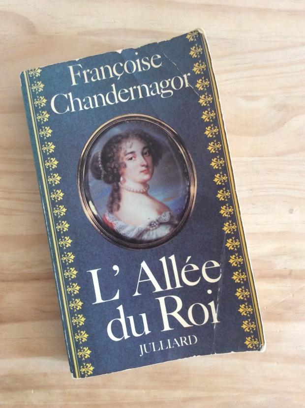 L'alée du Roi- Françoise Chandernagor